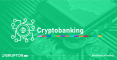 BC-RE-cryptobanking